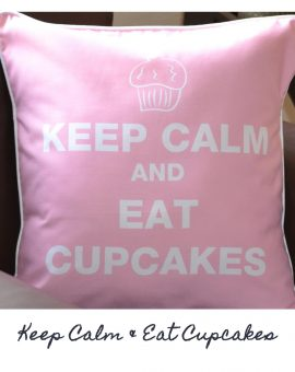 Keep Calm & Eat Cupcakes Cushion