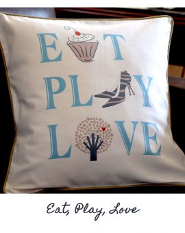 Eat Play Love Cushion