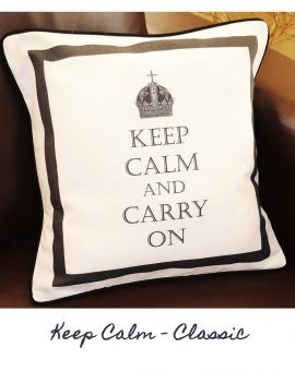 Keep Calm - Classic Cushion