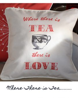 Where There is Tea - Cushion